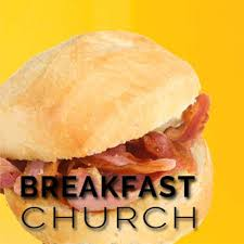 Breakfast Church